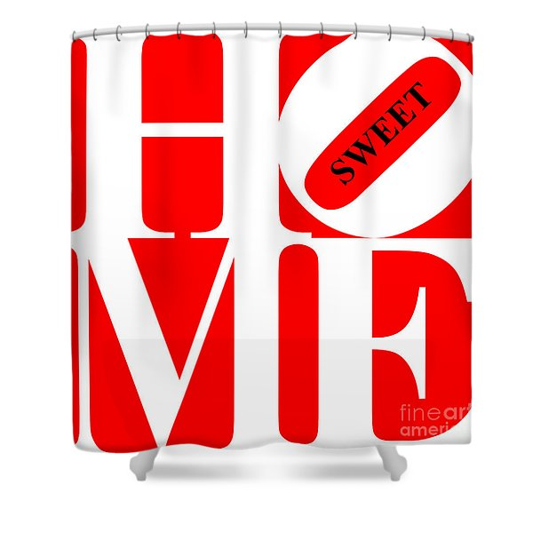 Home Sweet Home 20130713 White Red Black Shower Curtain by Wingsdomain Art and Photography
