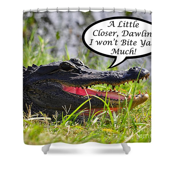 I Won't Bite Greeting Card Shower Curtain by Al Powell Photography USA
