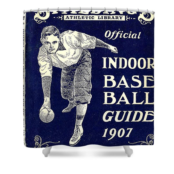 Indoor Base Ball Guide 1907 Shower Curtain by American Sports Publishing