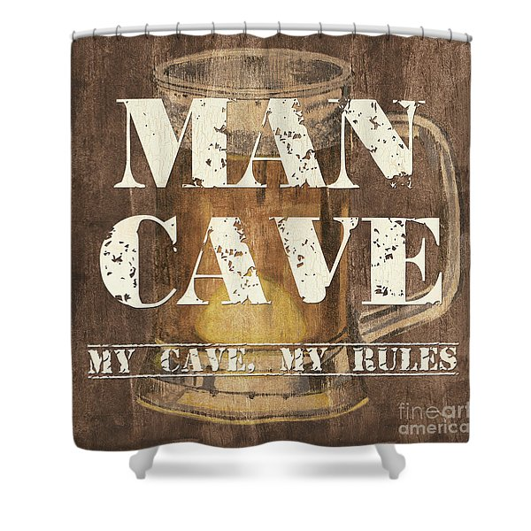 Man Cave My Cave My Rules Shower Curtain by Debbie DeWitt