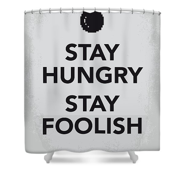 My Stay Hungry Stay Foolish poster Shower Curtain by Chungkong Art