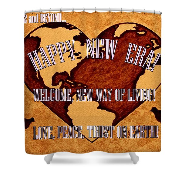 New Era On Earth A New Begining Shower Curtain by Georgeta  Blanaru
