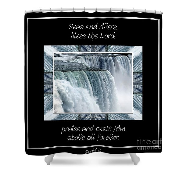 Niagara Falls Seas and rivers bless the Lord praise and exalt Him above all forever Shower Curtain by Rose Santuci-Sofranko