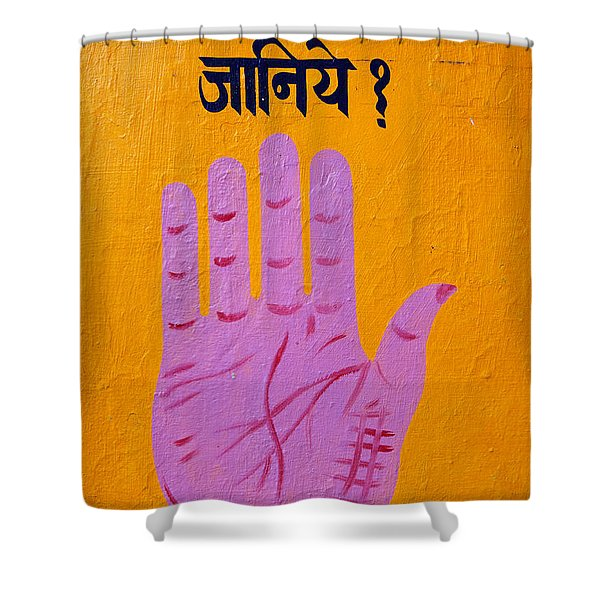 Palm reading sign in Rishikesh Shower Curtain by Robert Preston