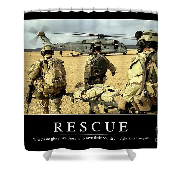 Rescue Inspirational Quote Shower Curtain by Stocktrek Images