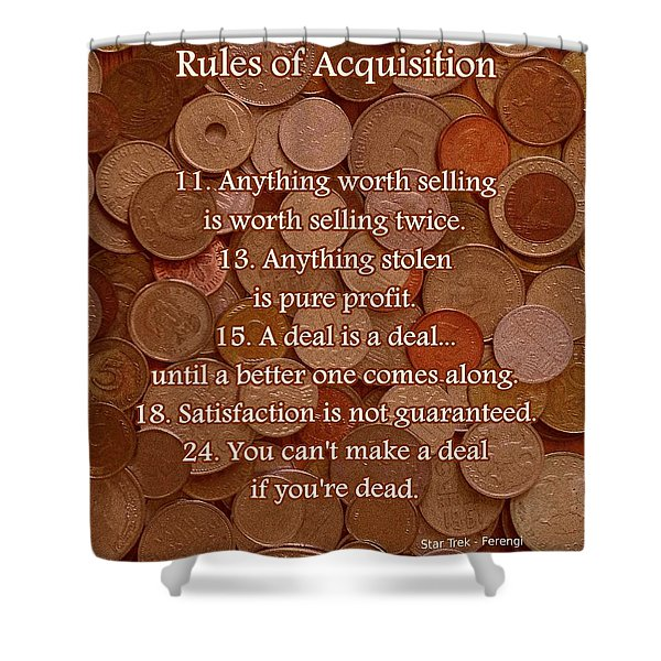 Rules of Acquisition - Part 2 Shower Curtain by Anastasiya Malakhova