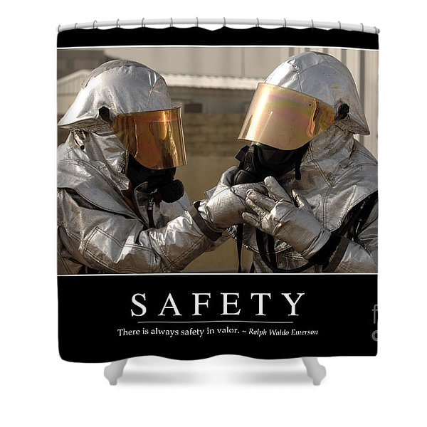 Safety Inspirational Quote Shower Curtain by Stocktrek Images