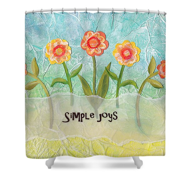 Simple Joys Shower Curtain by Carla Parris