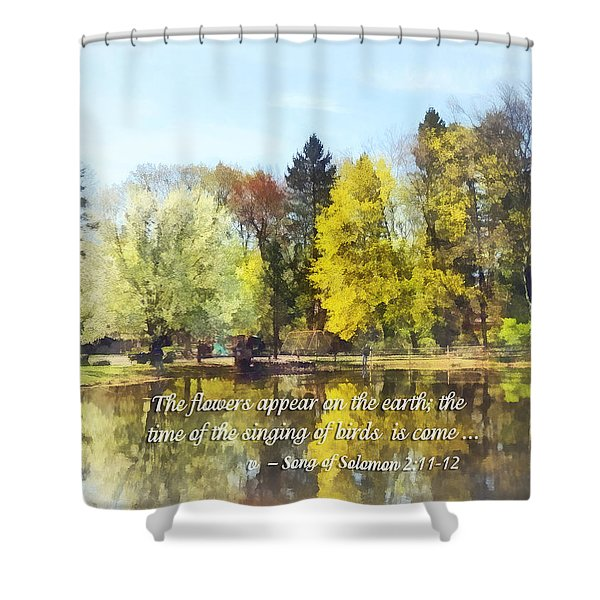 Song of Solomon 2 11-12 -  The flowers appear  Shower Curtain by Susan Savad