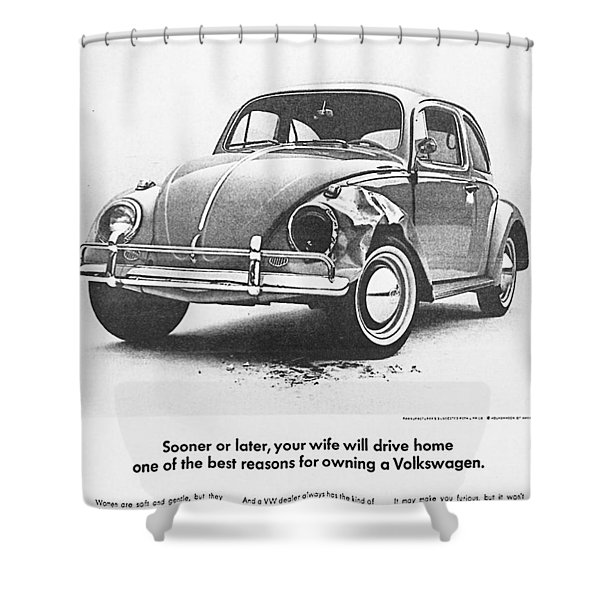 Sooner or later your wife will drive home.............. Shower Curtain by Nomad Art And  Design