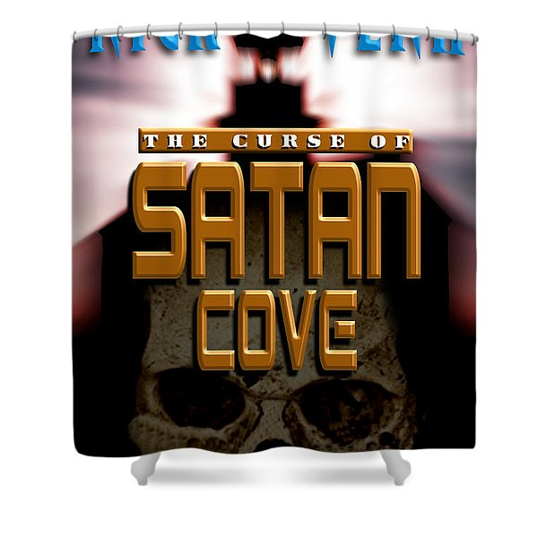 The Curse Of Satan Cove Shower Curtain by Mike Nellums