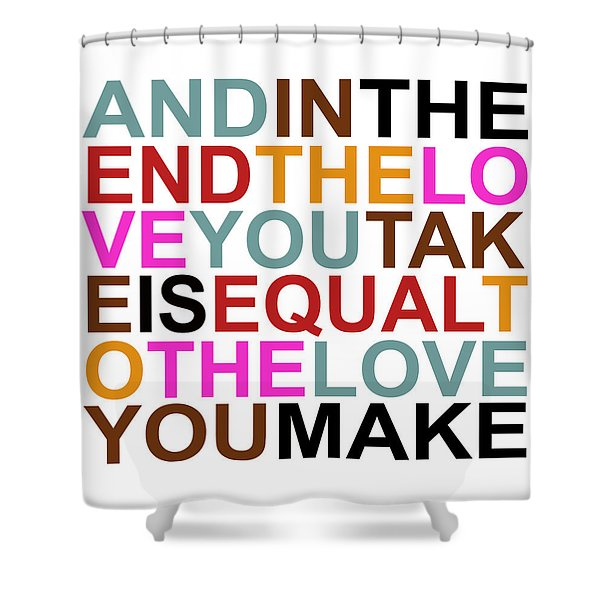 The Love You Make Shower Curtain by Mal Bray