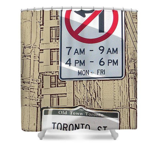 Toronto Street Sign Shower Curtain by Nina Silver