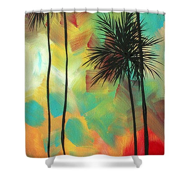 Tropics By Madart Shower Curtain by Megan Duncanson