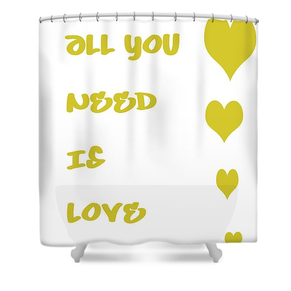 All You Need Is Love - Yellow Shower Curtain by Nomad Art And  Design