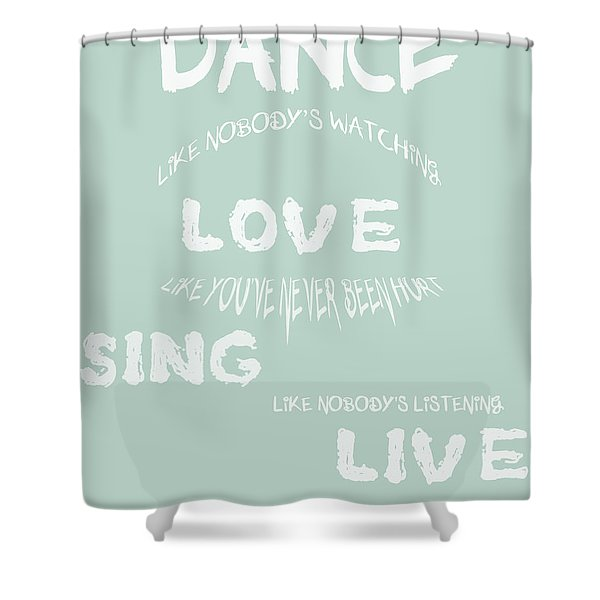 Dance Like Nobody's Watching - Blue Shower Curtain by Nomad Art And  Design