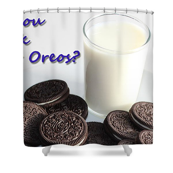 Do You Dunk Your Oreos Shower Curtain by Barbara Griffin