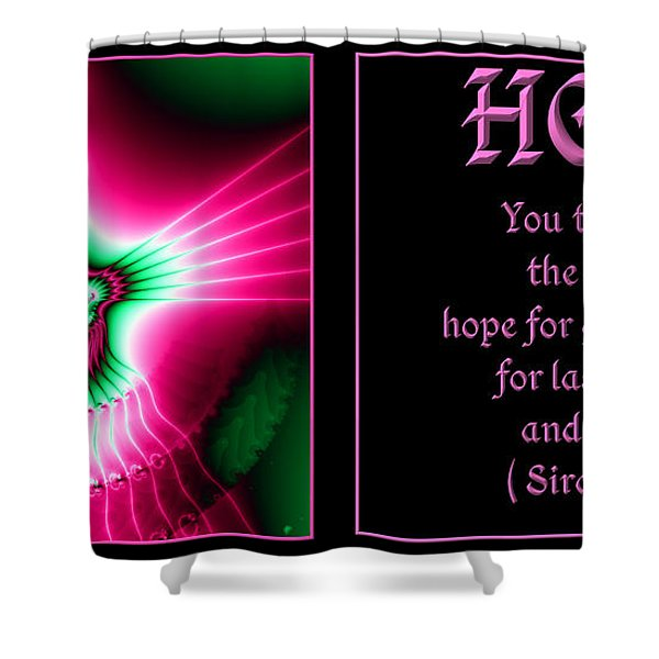 Fractal Hope Sirach 2 Shower Curtain by Rose Santuci-Sofranko