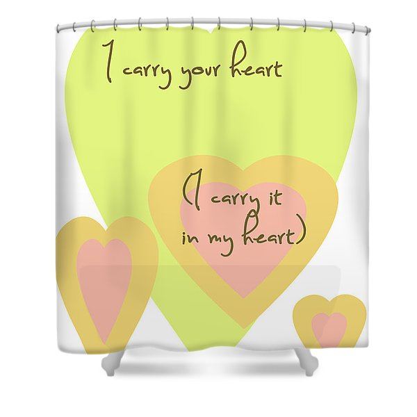 i carry your heart i carry it in my heart - yellow and peach Shower Curtain by Nomad Art And  Design