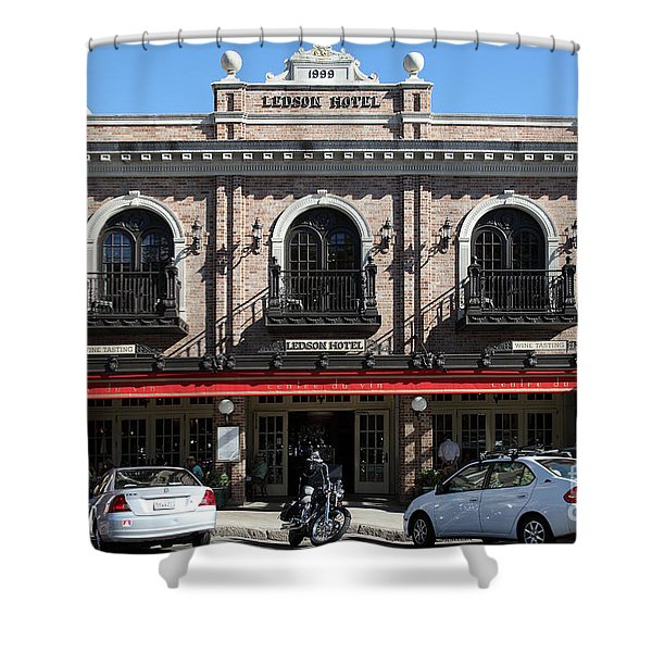 Ledson Hotel - Downtown Sonoma California - 5D19268 Shower Curtain by Wingsdomain Art and Photography