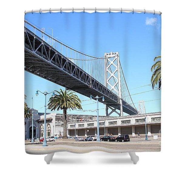 San Francisco Bay Bridge At The Embarcadero . 7d7735 Shower Curtain by Wingsdomain Art and Photography
