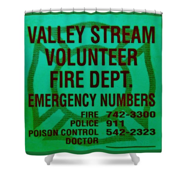 VALLEY STREAM FIRE DEPARTMENT in IRISH GREEN Shower Curtain by ROB HANS