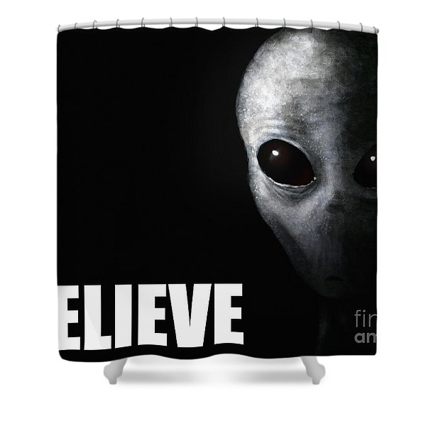 Alien Grey - Believe Shower Curtain by Pixel Chimp