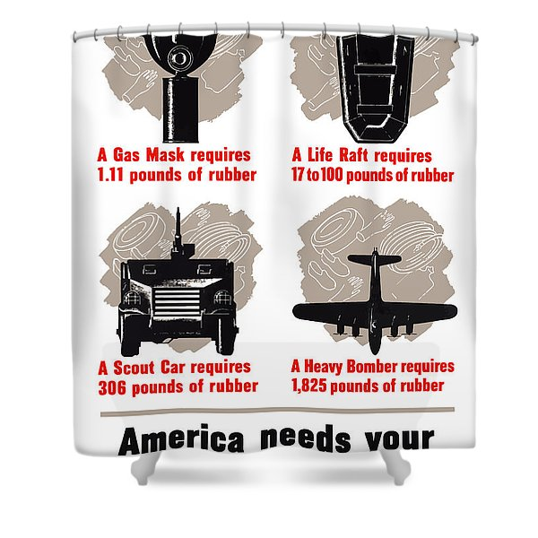 America Needs Your Scrap Rubber Shower Curtain by War Is Hell Store