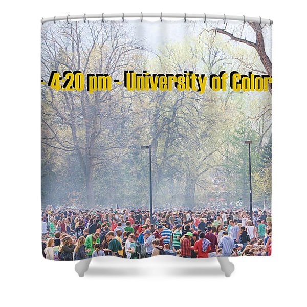 April 20th - University of Colorado Boulder Shower Curtain by James BO  Insogna
