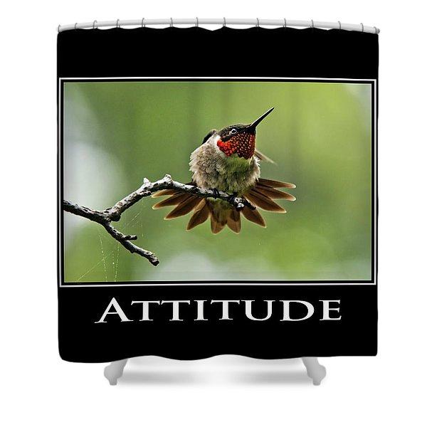 Attitude Inspirational Motivational Poster Art Shower Curtain by Christina Rollo