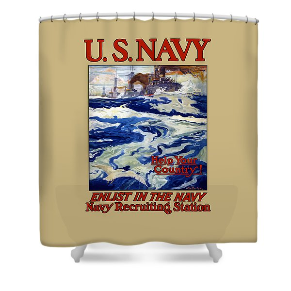 Enlist In The Navy Shower Curtain by War Is Hell Store