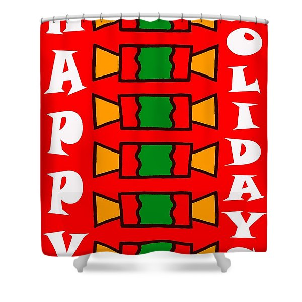 HAPPY HOLIDAYS 7 Shower Curtain by Patrick J Murphy