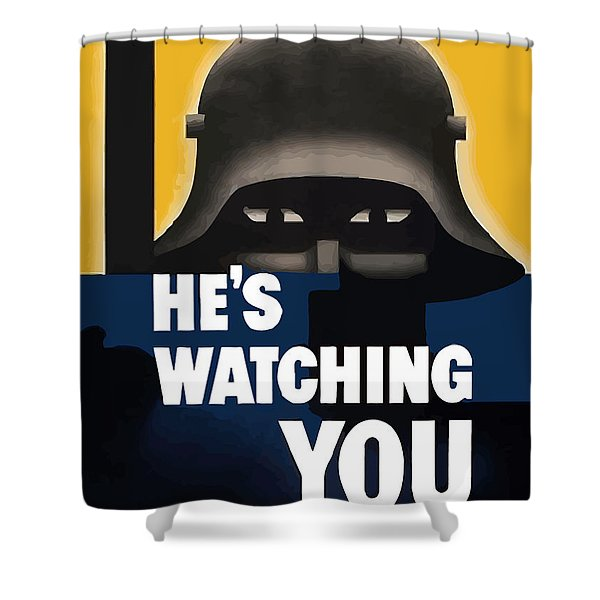 He's Watching You Shower Curtain by War Is Hell Store
