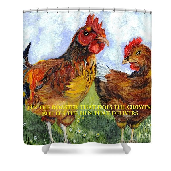 It's The Rooster Shower Curtain by Carol Wisniewski