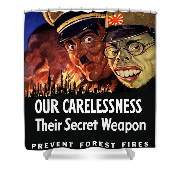 Our Carelessness - Their Secret Weapon Shower Curtain by War Is Hell Store