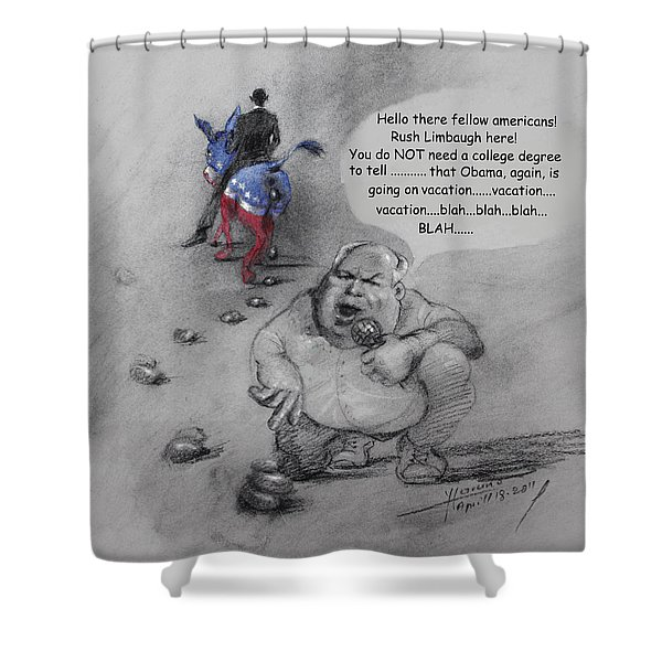 Rush Limbaugh after Obama  Shower Curtain by Ylli Haruni