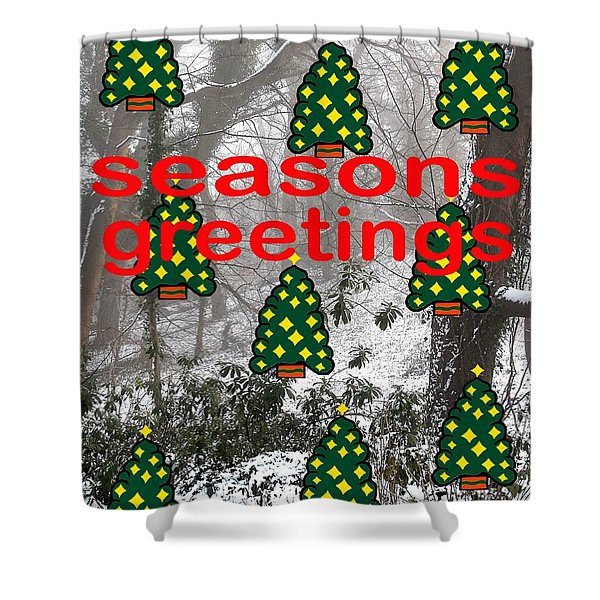 Seasons Greetings 8 Shower Curtain by Patrick J Murphy
