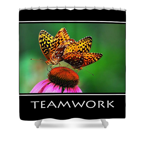 Teamwork Inspirational Motivational Poster Art Shower Curtain by Christina Rollo