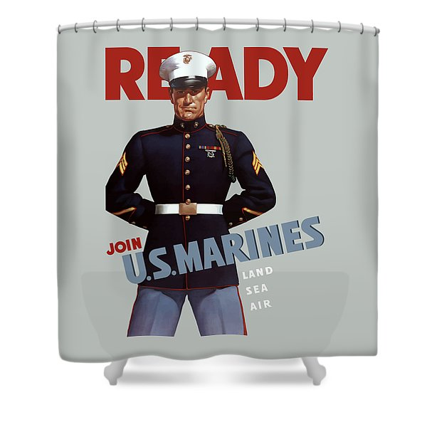 US Marines - Ready Shower Curtain by War Is Hell Store