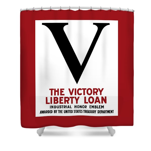 Victory Liberty Loan Industrial Honor Emblem Shower Curtain by War Is Hell Store