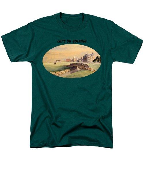 Let's Go Golfing - St Andrews Golf Course Men's T-Shirt  (Regular Fit) by Bill Holkham
