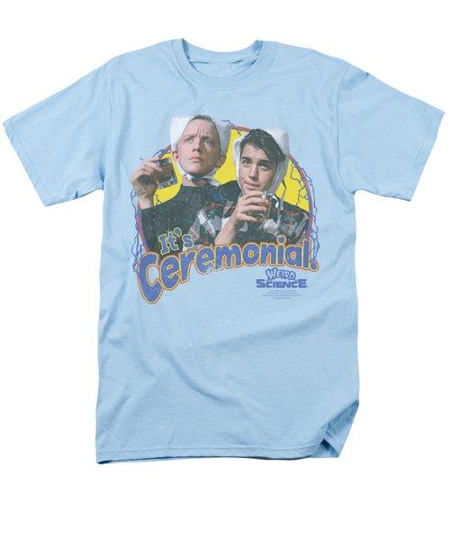 Weird Science - It's Ceremonial Men's T-Shirt  (Regular Fit) by Brand A