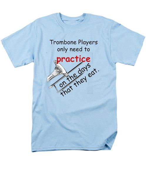 Trombones Practice When They Eat Men's T-Shirt  (Regular Fit) by M K  Miller