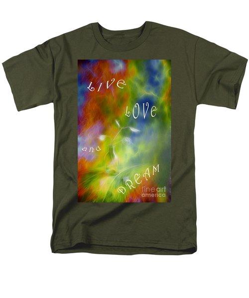 Live Love and Dream T-Shirt by Veikko Suikkanen