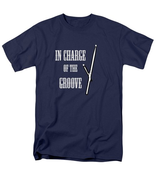 Drums In Charge Of The Groove 5530.02 Men's T-Shirt  (Regular Fit) by M K  Miller