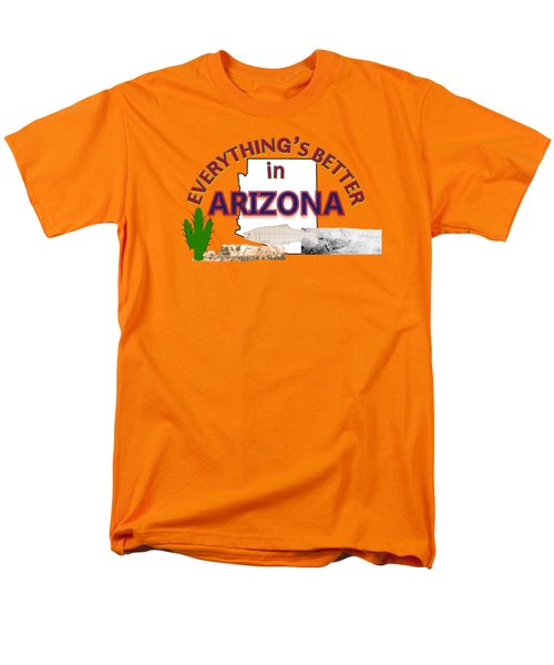 Everything's Better In Arizona Men's T-Shirt  (Regular Fit) by Pharris Art