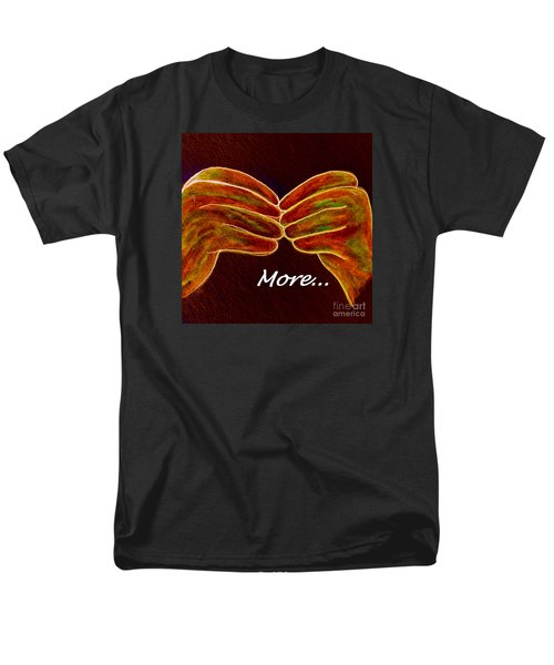 American Sign Language MORE T-Shirt by Eloise Schneider