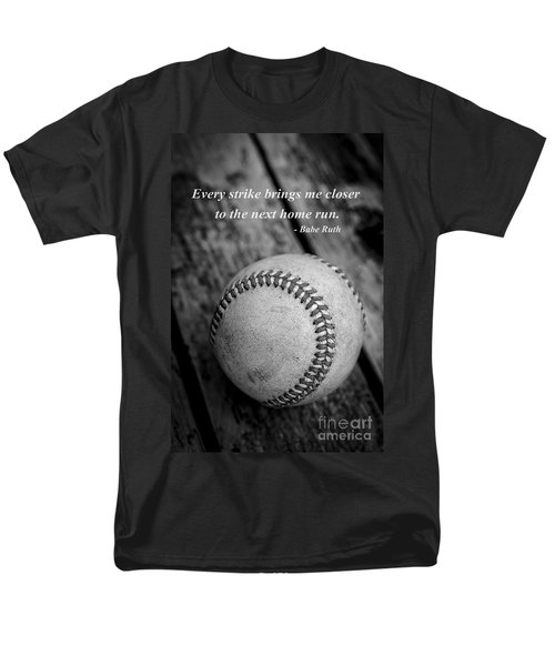 Babe Ruth Baseball Quote Men's T-Shirt  (Regular Fit) by Edward Fielding