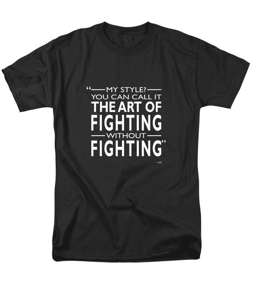Fighting Without Fighting Men's T-Shirt  (Regular Fit) by Mark Rogan