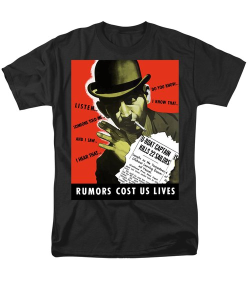 Rumors Cost Us Lives T-Shirt by War Is Hell Store